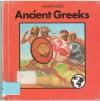 Ancient Greeks (Small World) - Henry Pluckrose, Ivan Lapper, John Flynn