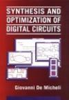 Synthesis and Optimization of Digital Circuits - Giovanni Demicheli, Giovanni Demicheli