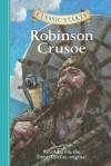 Robinson Crusoe (Classic Starts Series) - Arthur Pober, Daniel Defoe, Jamel Akib, Deanna McFadden