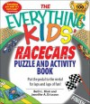 The Everything Kids' Racecars Puzzle and Activity Book: Put the Pedal to the Metal for Laps and Laps of Fun! - Beth L. Blair