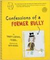 Confessions of a Former Bully - Trudy Ludwig, Beth Adams