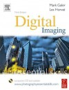 Digital Imaging: Essential Skills (Photography Essential Skills) - Mark Galer