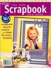 The 2004 Scrapbook Idea Book: 365 New Scrapbook Layouts, Accents and Ideas for Every Occasion - Creating Keepsakes, Staff of Creating Keepsakes