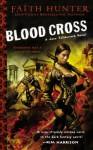 Blood Cross: A Jane Yellowrock Novel - Faith Hunter