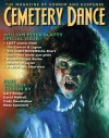 Cemetery Dance: Issue 62 - Kealan Patrick Burke, William Peter Blatty, David Morrell, Cody Goodfellow, Nate Southard, Gary Raisor, Richard Chizmar