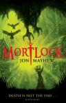 Mortlock - Jon Mayhew