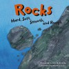Rocks: Hard, Soft, Smooth, and Rough (Amazing Science) - Natalie M. Rosinsky