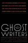 Ghost Writers: Us Haunting Them - Keith Taylor, Laura Kasischke