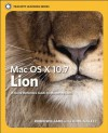 Mac OS X Lion: Peachpit Learning Series - Robin Williams, John Tollett