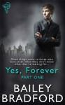 Yes, Forever - Bailey Bradford