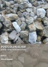 Postcolonialism: South/African Perspectives - Michael Chapman