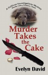 Murder Takes the Cake - Evelyn David