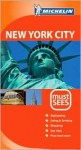Michelin Must Sees New York City - Michelin Travel Publications, Jonathan P. Gilbert