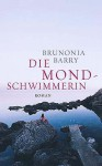 Die Mondschwimmerin - Brunonia Barry, Elke Link