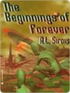 The Beginnings of Forever - A. Sirois