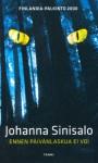 Ennen päivänlaskua ei voi - Johanna Sinisalo