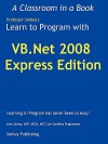 Learn to Program with VB.NET 2008 Express - John Smiley