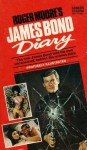 Roger Moore's James Bond Diary - Roger Moore