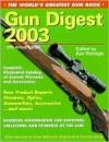 Gun Digest 2003 (Gun Digest, 2003) - Ken Ramage
