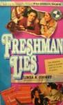 Freshman Dorm #02: Freshman Lies - Linda A. Cooney