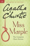 Miss Marple: The Complete Short Stories: A Miss Marple Collection - Agatha Christie