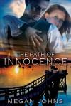 The Path of Innocence - Megan Johns