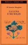 La luna e sei soldi - Franco Salvatorelli, W. Somerset Maugham