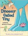 A Dinosaur Called Tiny - Alan Durant, Jo Simpson