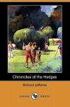 Chronicles of the Hedges (Dodo Press) - Richard Jefferies