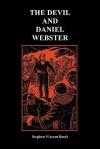 The Devil and Daniel Webster (Creative Short Stories) - Stephen Vincent Benét