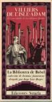El convidado de las últimas fiestas - Auguste de Villiers de l'Isle-Adam, Jorge Luis Borges, Luis Alberto de Cuenca, Matias Sicilia