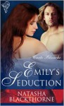 Emily's Seduction - Natasha Blackthorne