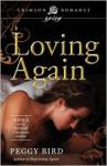 Loving Again - Peggy Bird
