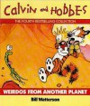 Weirdos from Another Planet - Bill Watterson