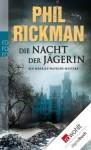 Die Nacht der Jägerin: Ein Merrily-Watkins-Mystery (German Edition) - Phil Rickman, Karolina Fell