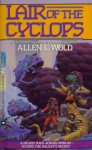 Lair of the Cyclops - Allen L. Wold