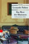 Das Meer der Illusionen. Das Havanna-Quartett: Herbst - Leonardo Padura, Hans J Hartstein