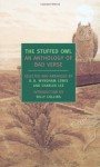 The Stuffed Owl: An Anthology of Bad Verse - D.B. Wyndham-Lewis, Charles Lee, Billy Collins