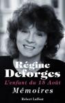 L'enfant du 15 août (French Edition) - Régine Deforges