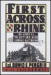 First Across the Rhine: The Story of the 291st Engineer Combat Battalion in France, Belgium, and Germany - David E. Pergrin, Eric Hammel