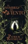 El nombre del viento (Spanish Edition) - Patrick Rothfuss