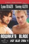 Adwaka's Blade [Lady Blue Crew 4] (Siren Publishing Classic Manlove) - Lynn Hagen, Stormy Glenn