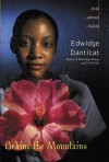 Behind the Mountains (First Person Fiction) - Edwidge Danticat