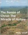 Person of Christ - Philip Schaff