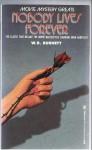 Nobody Lives Forever - W.R. Burnett