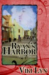 Ryan's Harbor (Woodland Village) - Viki Lyn