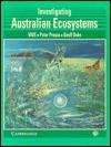 Investigating Australian Ecosystems - Peter Preuss, Judy Rogers