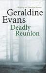 Deadly Reunion - Geraldine Evans