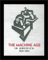 The Machine Age in America: 1918-1941 - Richard Guy Wilson, Dianne H. Pilgrim