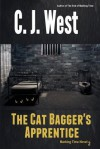 The Cat Bagger's Apprentice - C.J. West